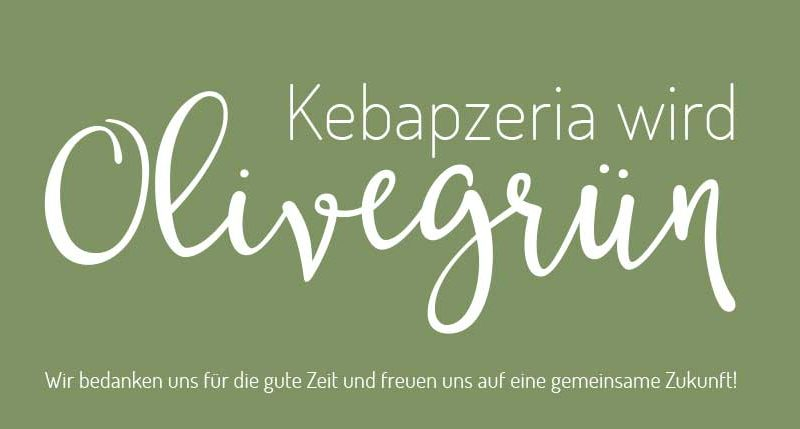 Kebapzeria wird Olivegrün